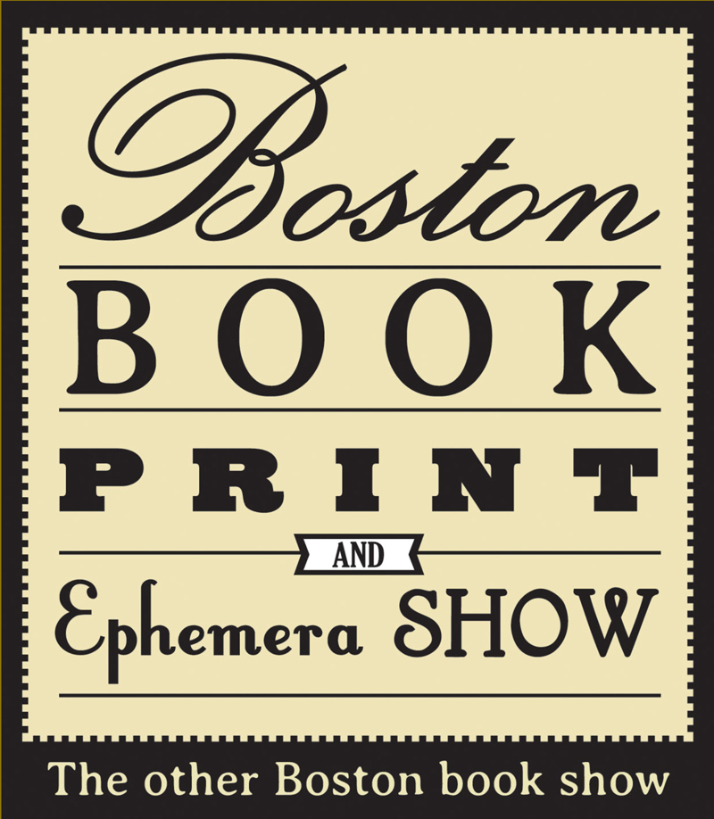 Boston Book, Print and Ephemera Show 2013
