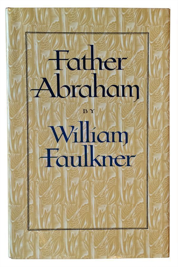 Father Abraham. William Faulkner, John DePol, illustrator.