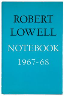 Robert Lowell's Notebook 1967-1968, Inscribed to Dwight MacDonald