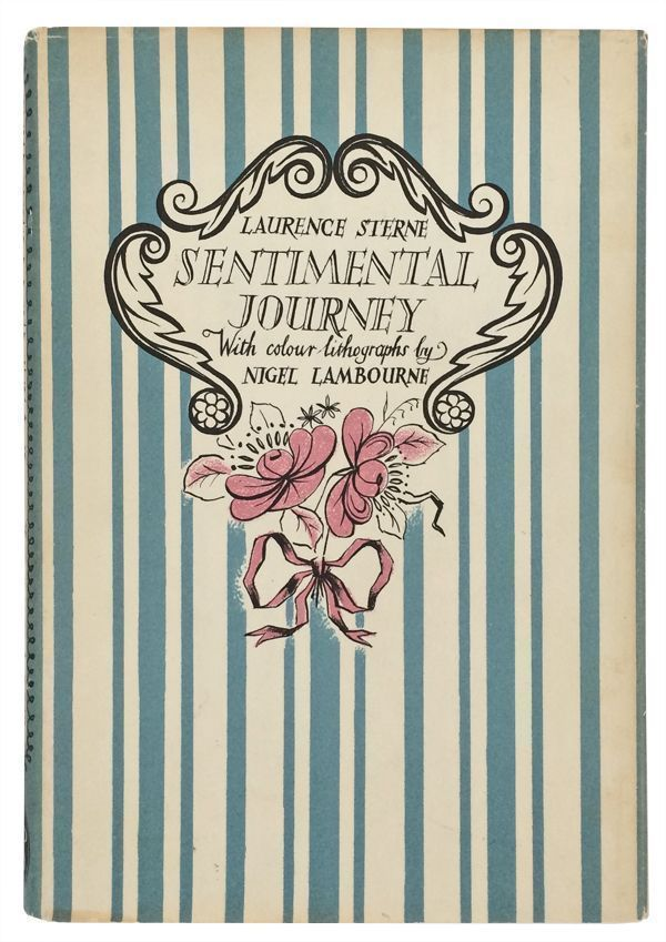 A Sentimental Journey Through France and Italy. Laurence Sterne, Nigel Lambourne, illustrator.