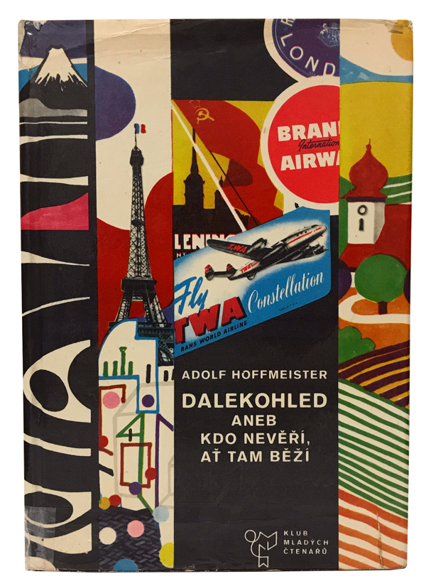 Dalekohled aneb Kdo Neveri, at Tam Bezi [Binoculars, or Who Doesn't Want to Believe Can Leave]. Adolf Hoffmeister.