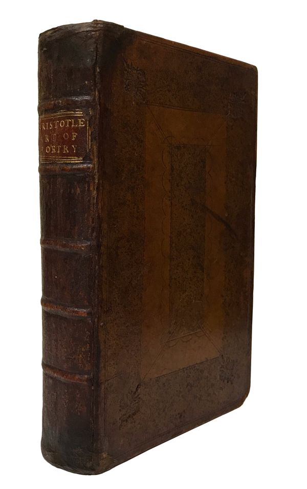 Aristotle's Art of Poetry. Translated from the Original Greek, according to Mr. Theodore Goulston's Edition. Together, with Mr. D'Acier's Notes Translated from the French. Aristotle, André Dacier, notes.