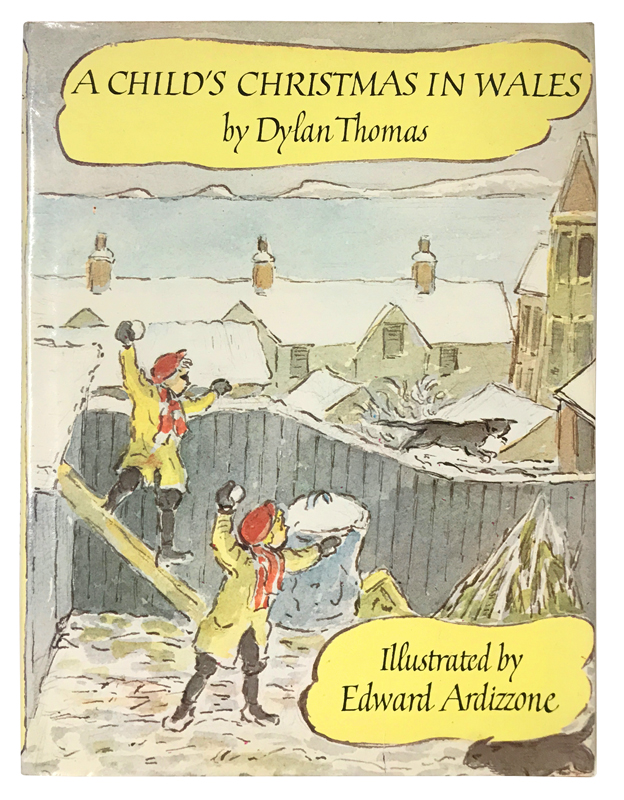 A Child's Christmas in Wales. Dylan Thomas.