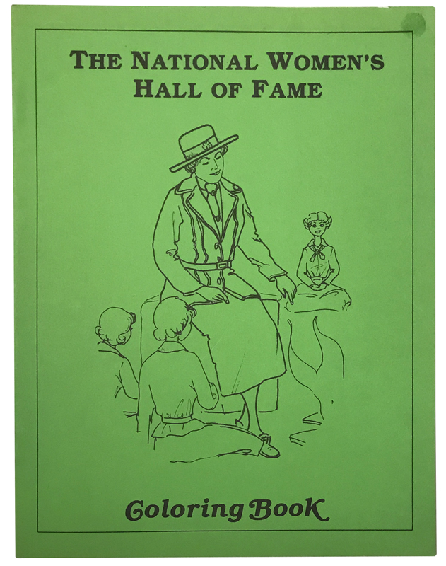 The National Women's Hall of Fame Coloring Book. Volume 1. Helen Buchwald, Maureen Lo Turco, Carol Stallone.
