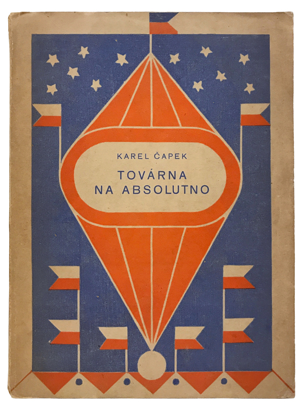 Továrna Na Absolutno [The Absolute at Large]. Karel Capek, Josef Capek.