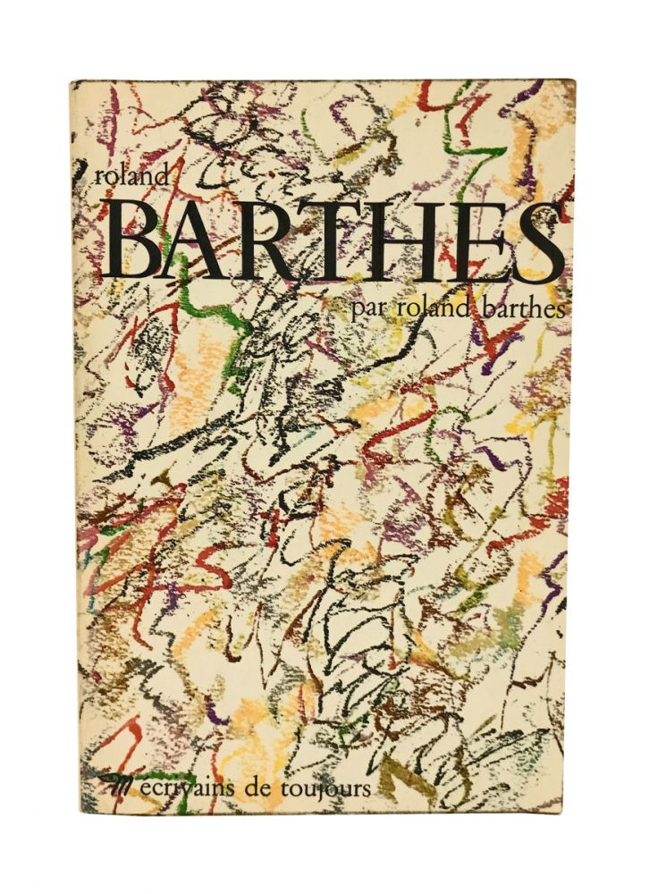 Roland Barthes par Roland Barthes. Roland Barthes, Paul Ricoeur.
