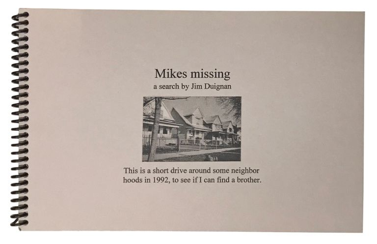 Mikes Missing. A Search by Jim Duignan. Jim Duignan.