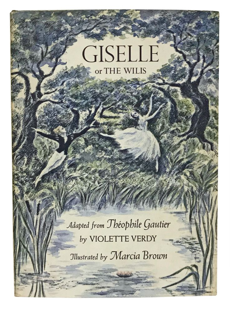 Giselle or The Wilis. Théophile Gautier, Violette Verdy, Marcia Brown.