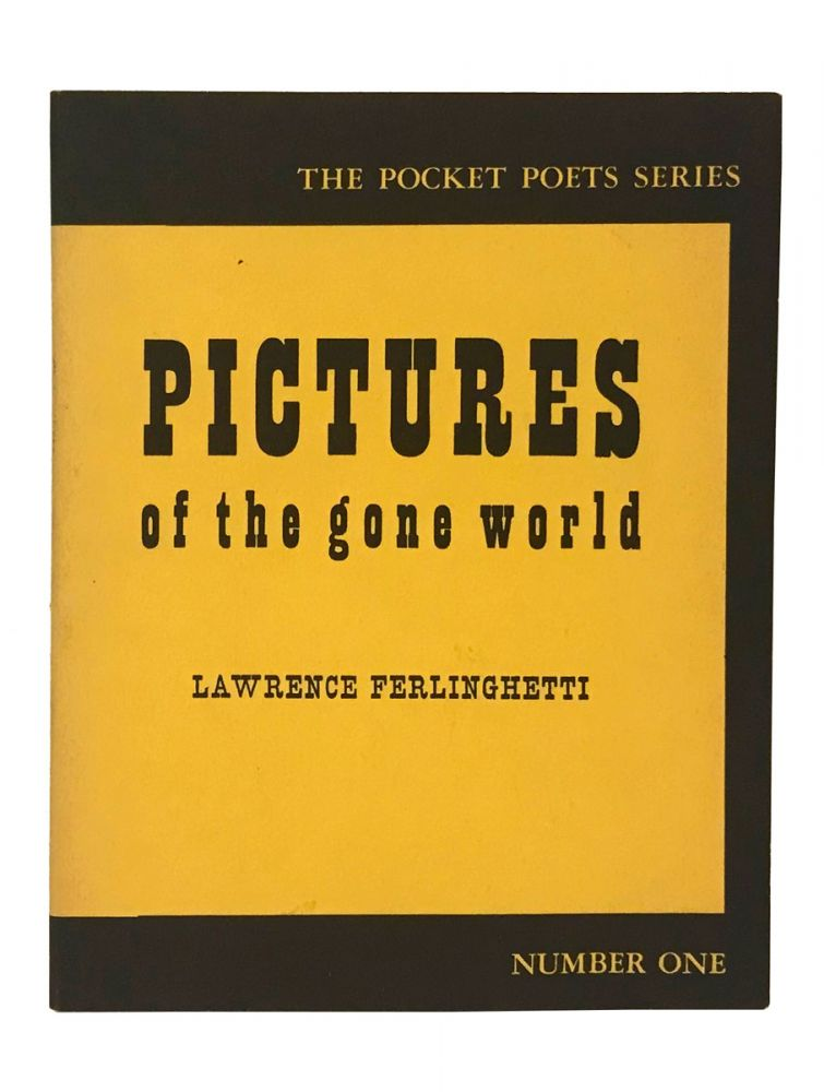 Pictures of the Gone World. Lawrence Ferlinghetti, Gwendolyn Brooks.