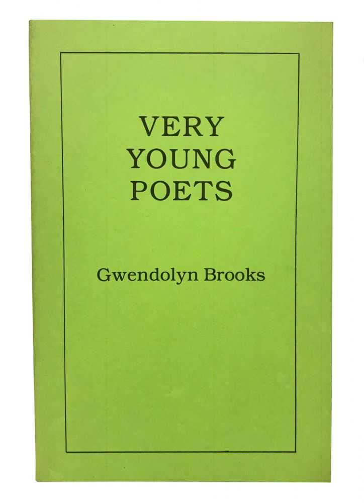 Very Young Poets. Gwendolyn Brooks.