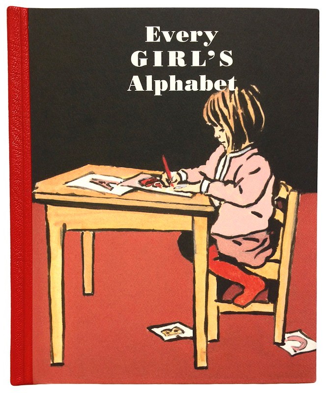Every GIRL'S Alphabet. ABC, Kate Bingham, Luke Martineau.
