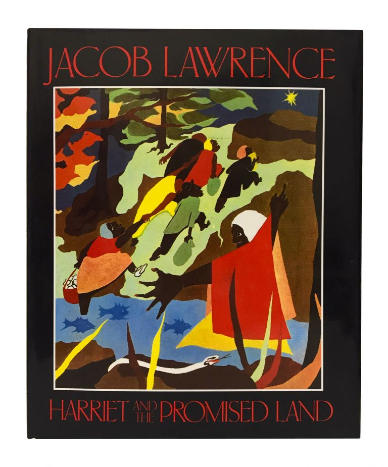 Harriet and the Promised Land. Jacob Lawrence, Harriet Tubman.