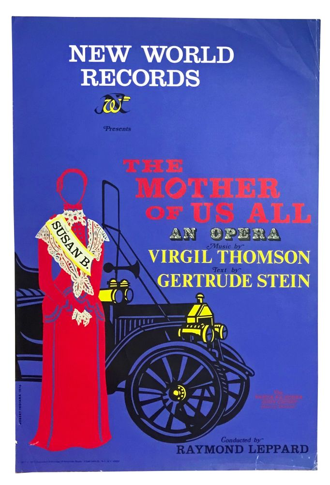 Serigraph poster for the Santa Fe Opera recording of The Mother of Us All. Robert Indiana, Gertrude Stein, Virgil Thomson, artist, libretto, music, Susan B. Anthony.