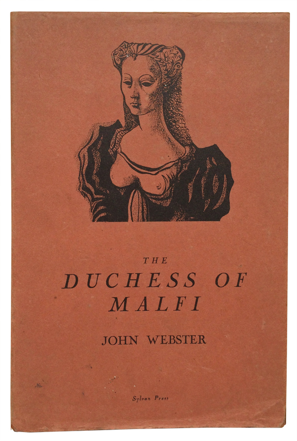 The Duchess of Malfi. John Webster, Michael Ayrton, illustrator.