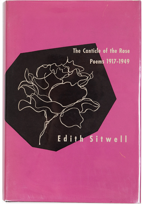 The Canticle of the Rose: Poems 1917-1949. Edith Sitwell, James Laughlin.
