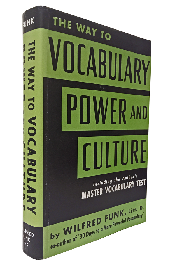 The Way to Vocabulary Power and Culture. Wilfred Funk.