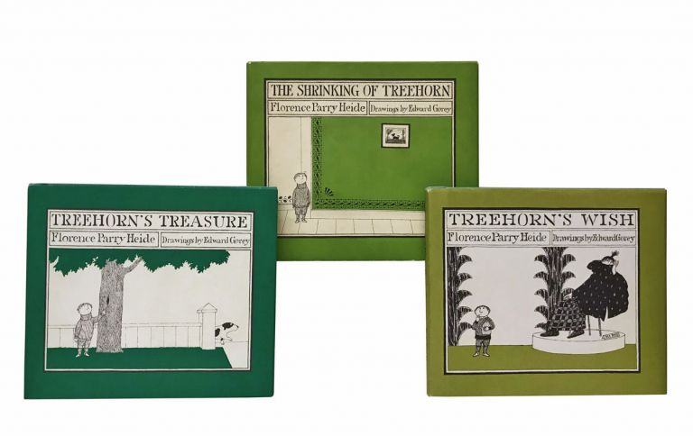 The Shrinking of Treehorn; Treehorn's Treasure; Treehorn's Wish. Florence Parry Heide, Edward Gorey.