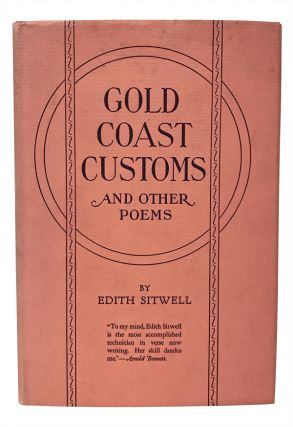 Gold Coast Customs and Other Poems. Edith Sitwell.