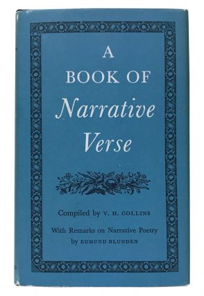 A Book of Narrative Verse. V. H. Collins, Edmund Blunden, Geoffrey Chaucer, Edmund Spenser, John...