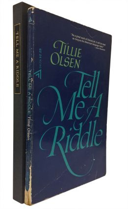 Tell Me A Riddle. Tillie Olsen, Annie Dillard.