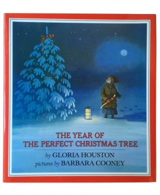 The Year of the Perfect Christmas Tree: An Appalachian Story. Gloria Houston, Barbara Cooney, illustrator.