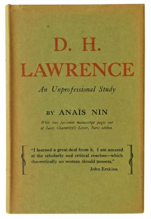 D.H. Lawrence: An Unprofessional Study. Anaïs Nin, D. H. Lawrence.