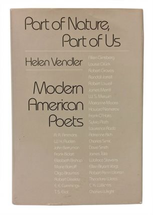 Part of Nature, Part of Us: Modern American Poets. Helen Vendler, Henry Nash Smith.