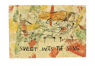 Sweet Was The Song. Ben Shahn.
