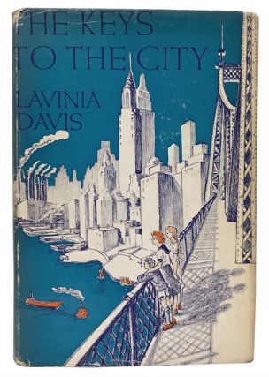 The Keys to the City: Adventures in New York. Lavinia Davis, Nora Benjamin, illustrator.