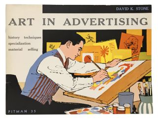 Art In Advertising. Pitman Art Books No. 35. David K. Stone, Keith Reynolds, introduction