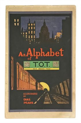 An Alphabet of T.O.T.: Train Omnibus Tram. ABC, Charles Pears, illustrator.