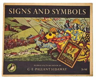 Signs and Symbols. G. E. Pallant Sidaway.