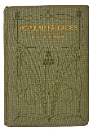 Popular Fallacies. Alfred Seabold Eli Ackermann.