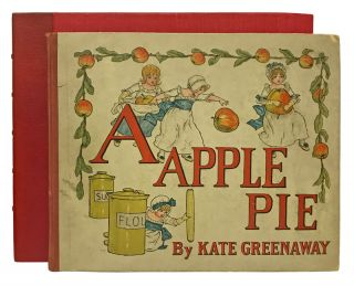 A Apple Pie. ABC, Kate Greenaway, Edmund Evans, wood engraver and printer.