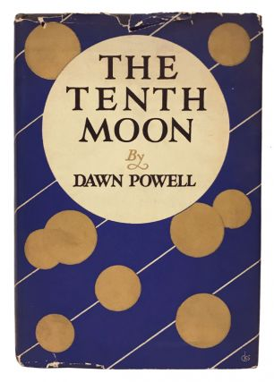The Tenth Moon. Dawn Powell.