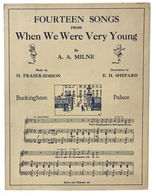 "Fourteen Songs from ""When We Were Very Young"". A. A. Milne, E. H. Shepard, Harold Fraser-Simson, lyrics, music."