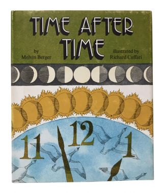 Time After Time. Melvin Berger, Richard Cuffari