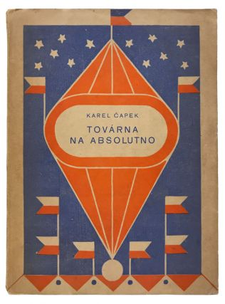 Továrna Na Absolutno [The Absolute at Large]. Karel Capek, Josef Capek