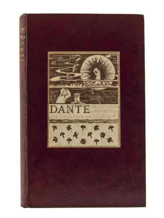 Dante: Illustrations and Notes. Phoebe Anna Traquair, John Sutherland Black, Alexander Whyte,...