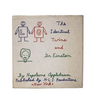 The Identical Twins and Dr. Einstein. Napoleone Applebaum, William Honig