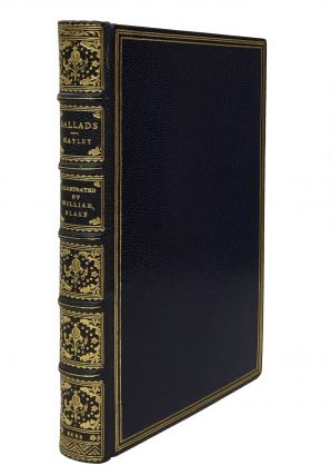 Ballads, by William Hayley, Esq., Founded on Anecdotes Relating to Animals, with Prints, Designed and Engraved by William Blake