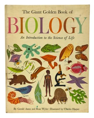 The Giant Golden Book of Biology. An Introduction to the Science of Life