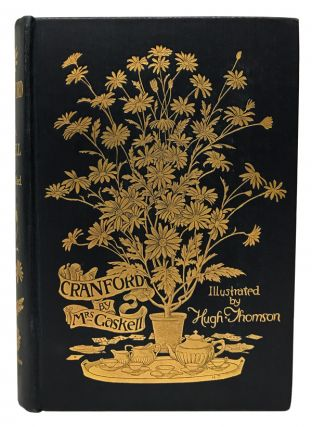 Cranford. Elizabeth Gaskell, Hugh Thomson, Anne Thackeray Ritchie, preface