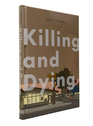 Killing and Dying. Adrian Tomine