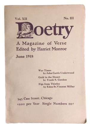 """Figs From Thistles,"" in Poetry: A Magazine of Verse, Volume XII, No. III. Edna St. Vincent..."