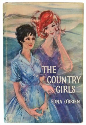 The Country Girls. Edna O'Brien