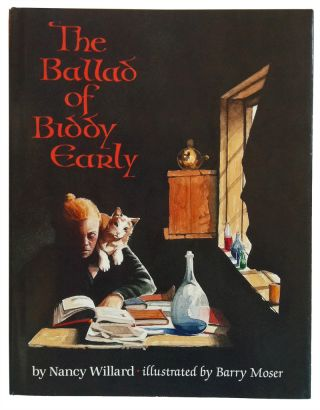 The Ballad of Biddy Early. Nancy Willard, Barry Moser