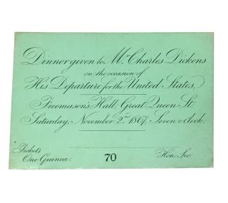 Engraved ticket to Charles Dickens's farewell dinner. Charles Dickens