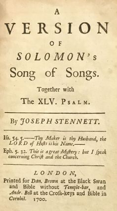 A Version of Solomon's Song of Songs; Together with the XLV. Psalm