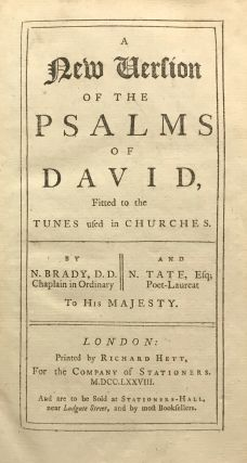 A New Version of the Psalms of David, Fitted to the Tunes Used in Churches